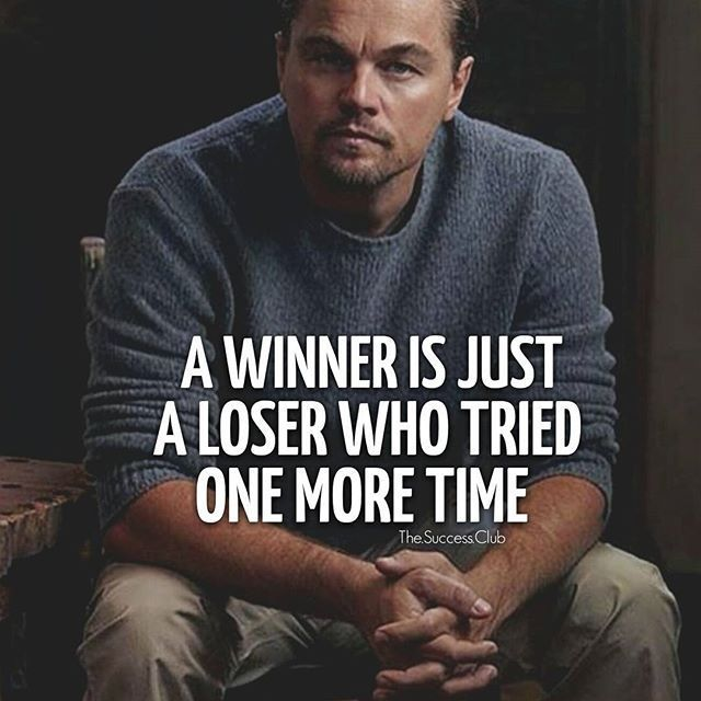 Never give up, because there is a loser watching your every move praying you fail... PROVE THAT LOSER WRONG!!!