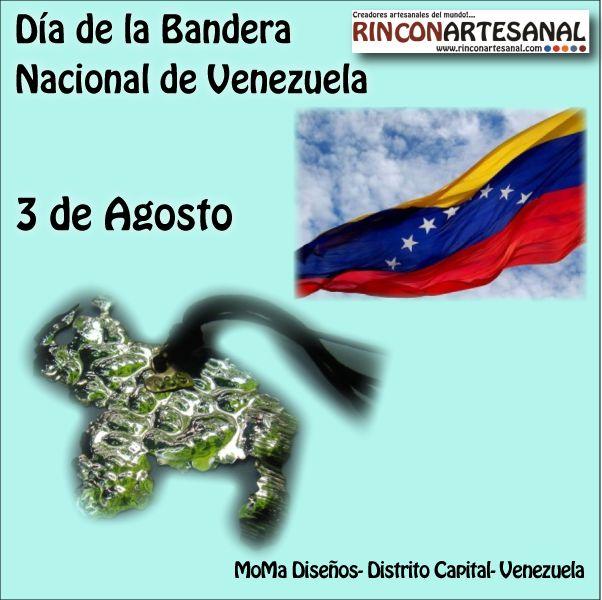 Feliz inicio de semana... Feliz 3 de Agosto día de nuestro hermoso tricolor, Día de la Bandera de Venezuela.