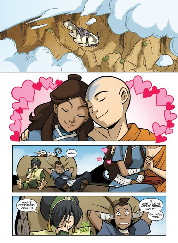 'When all hope of Katara/Zuko being canon was extinguished. Dark Horse Comics gave us a look at the first six pages of the graphic novel that fills the gap between the dearly departed Avatar series and the upcoming Legend of Korra.' Click to see the first six pages. (via BuzzFeed) YEEESSSSS!