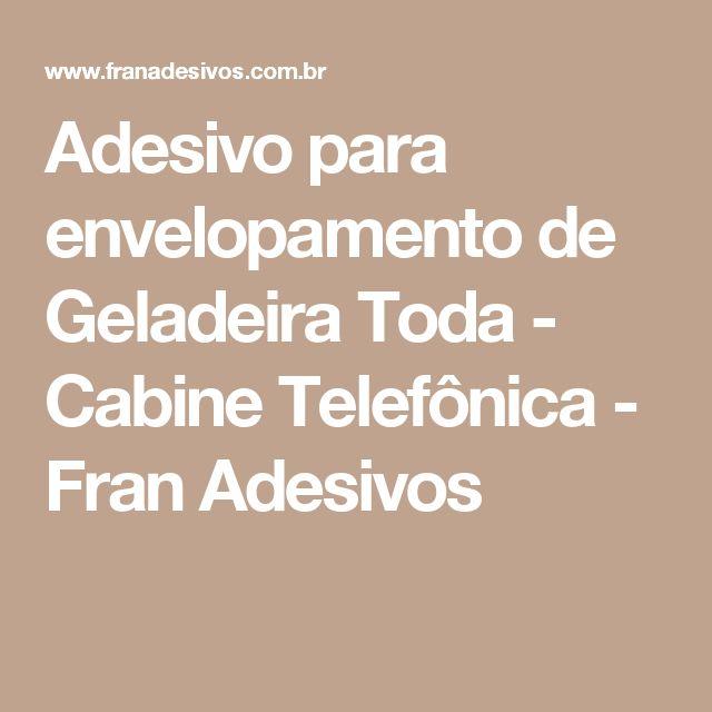 Adesivo para envelopamento de Geladeira Toda - Cabine Telefônica - Fran Adesivos