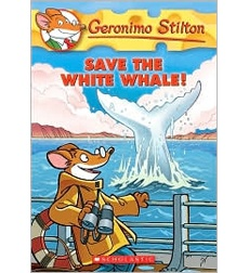 Geronimo Stilton: Save the white whale by Geronimo Stilton