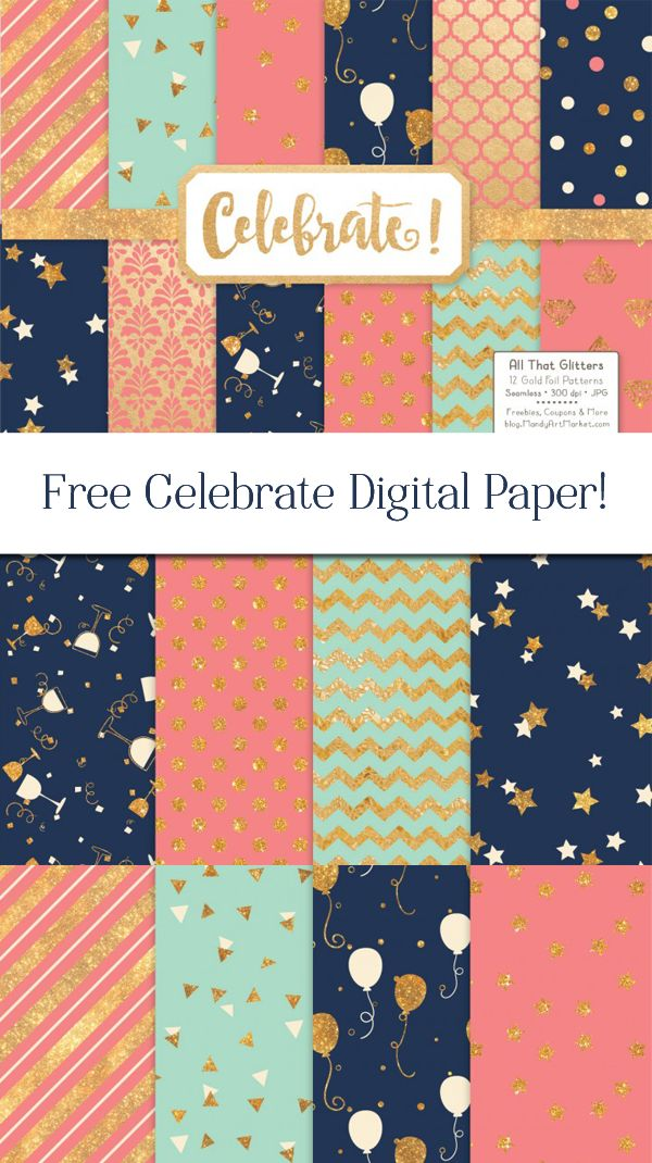 12x12 Celebrate Digital Scrapbook Paper! - Free Pretty Things For You