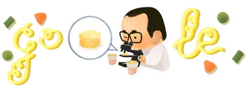 Today on the Google home page is a noodle themed set of four Google Logos, aka Doodles for the 105th birthday of the late Momofuku Ando.  Momofuku Ando is the inventor of instant noodles and Cup Noodles from  Taiwanese-Japanese...