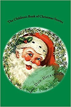 https://www.amazon.com/Childrens-Book-Christmas-Stories/dp/1979302804/ref=sr_1_1?s=books&ie=UTF8&qid=1510517882&sr=1-1&keywords=1979302804