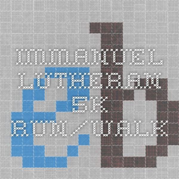 Immanuel Lutheran 5k Run/Walk   http://theriverchurch5k.eventsbot.com/