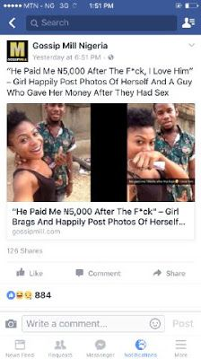 'It's all all a lie - Model cries out at fake story of her posted by' Gossip Mill Nigeria Blog'     Barely 24 hours ago the above picture went viral it's the picture of a girl who snapped with a guy (apparently a friend) then the caption read: He Gave Me 5000k After The Fk - I love him. The picture was uploaded on GOSSIP MILL NIGERIA with the headline He Gave Me 5000k After The Fk - I love him Girl Brags And Happily Post Photos Of Herself And A Guy and they labeled her as a commercial sex…