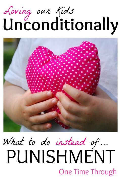 Loving Kids Unconditionally: What to do INSTEAD of PUNISHMENT when the kids are driving you nuts! {One Time Through} #kids #parenting #alphabetphoto