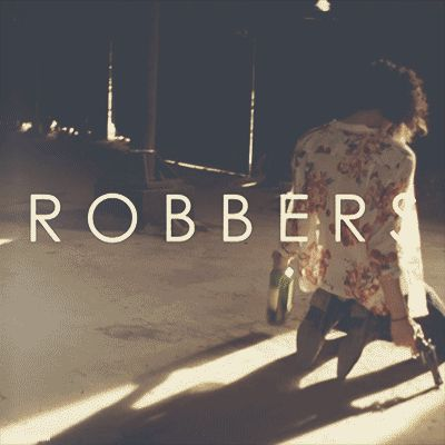 //Robbers// Easily the best music video I have ever seen.