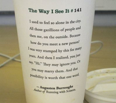 the way i see it.: Remember This, Memorial Cups, Life, Inspiration, Quotes, Starbucks Cups, Augusten Burroughs, One Words, Living