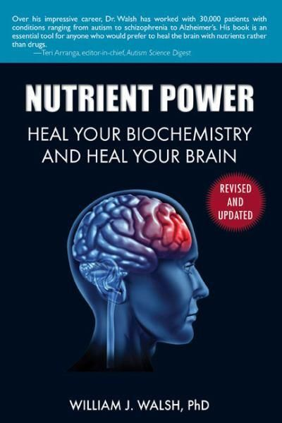 Nutrient Power by William J. Walsh   Angus & Robertson Bookworld   Books - 9781626361287