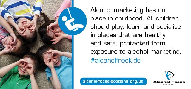 Find out more about our #alcoholfreekids campaign: http://www.alcohol-focus-scotland.org.uk/news/scottish-government-urged-to-curb-alcohol-marketing/