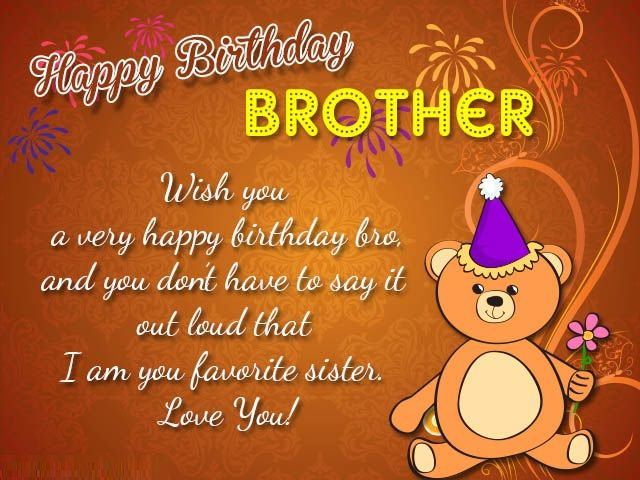 Happy birthday wishes for Brother – Birthday wishes, images and messages