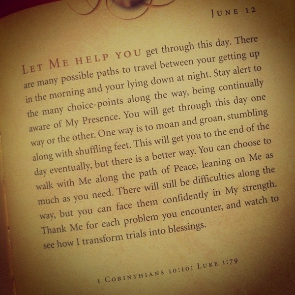 God's peace. This is from the amazing devotional, Jesus Calling by Sarah Young.
