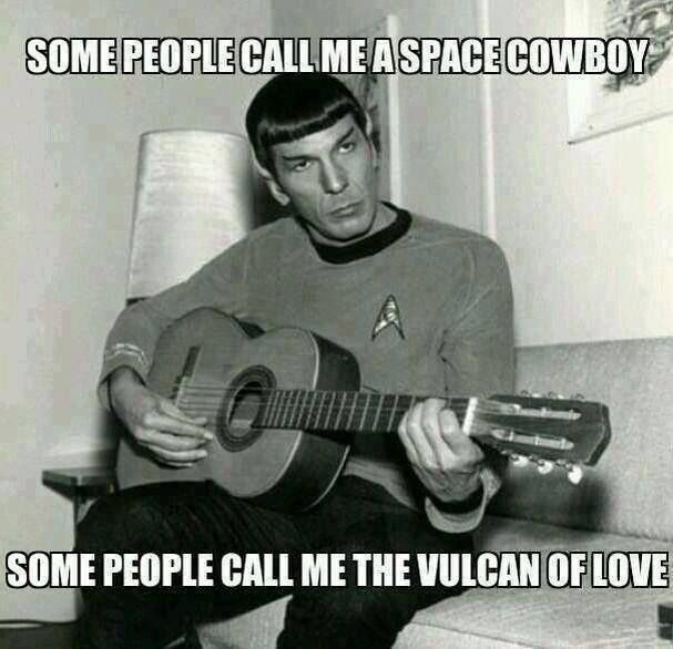 Vulcan of love! XD OMG, Steve Miller Band x Star Trek's Spock. This is hilarious because of how many words Steve Miller makes up and the premise of Vulcans being logical beings...