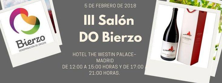 III SALÓN DE LOS VINOS DEL BIERZO EN MADRID Losada Vinos de Finca participará en el Salón de los Vinos del Bierzo el próximo 5 de febrero del 2018 Fecha: lunes, 05 de febrero de 2018 Lugar: Hotel The Westin Palace– Plaza de las Cortes, 7 – Madrid Horario: de 12:00 a 15:00 horas y de 17:00 a 21:00 horas.  Información y entradas: http://www.crdobierzo.es/es/   Nos vemos en Madrid