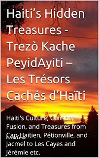 LearnHaitianCreoleOnline: Learn Free Haitian Creole Online, Learn Kreyòl Online via Skype...: Haiti's Hidden Treasures - Trezò Kache PeyidAyiti ...