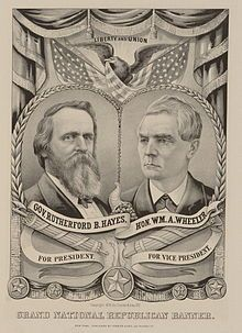 Rutherford B. Hayes(President) and William Wheeler (Vice President)