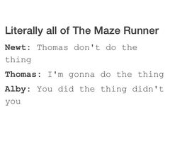 Maze+Runner+Quotes+Funny | Tagged with the maze runner quotes