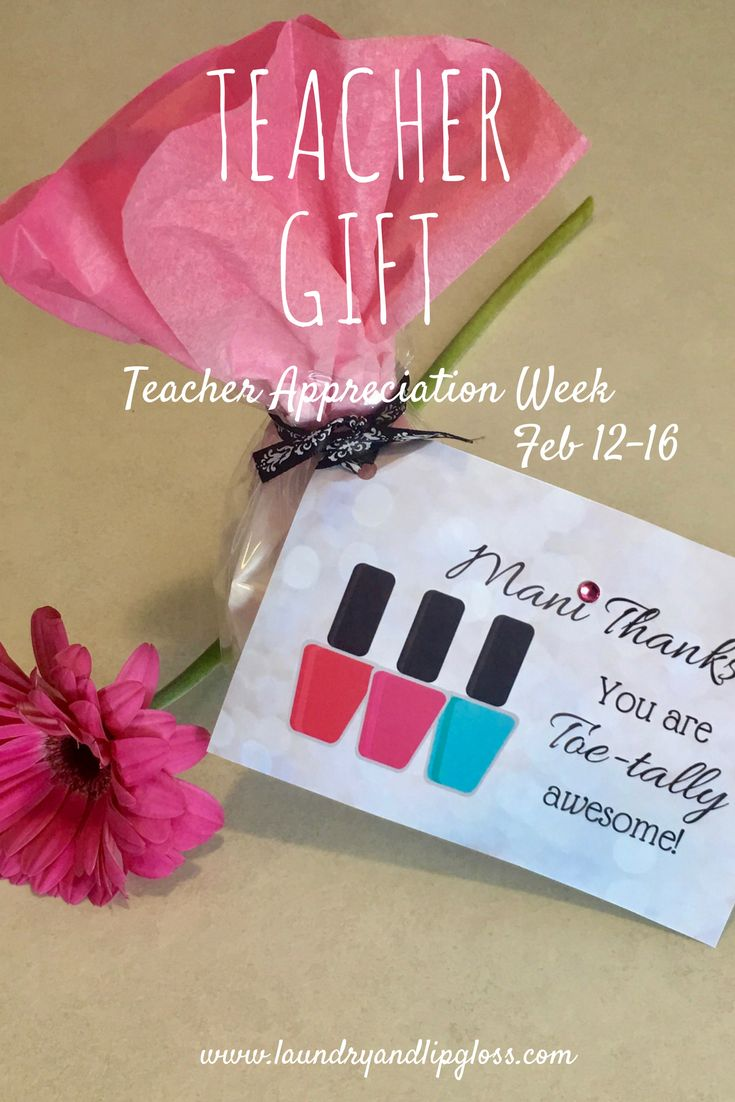 Teacher Appreciation Week.  Gift idea and Free Printable!