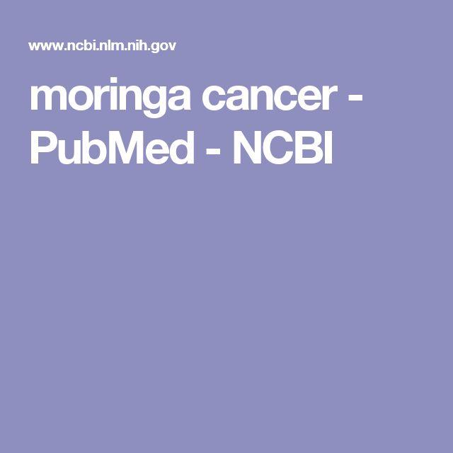 moringa cancer - PubMed - NCBI