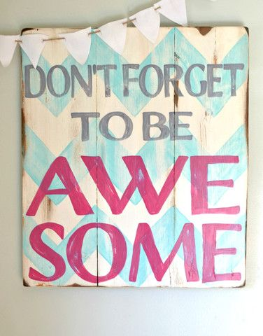 """Be Awesome"" wood sign {customizable} - Aimee Weaver Designs"