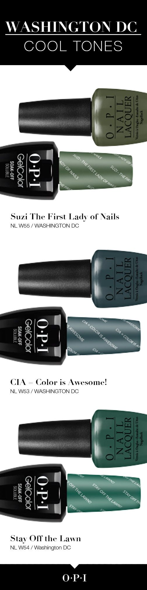 Meet the Cool Tones from the New OPI Washington DC Collection! Introducing OPI's fall collection inspired by our nation's capital, Washington DC. OPI is delighted to partner with Kerry Washington on these must-have shades for fall. Give your nails the presidential treatment with #OPIWashingtonDC bold colors and looks. Get your hands on them today!