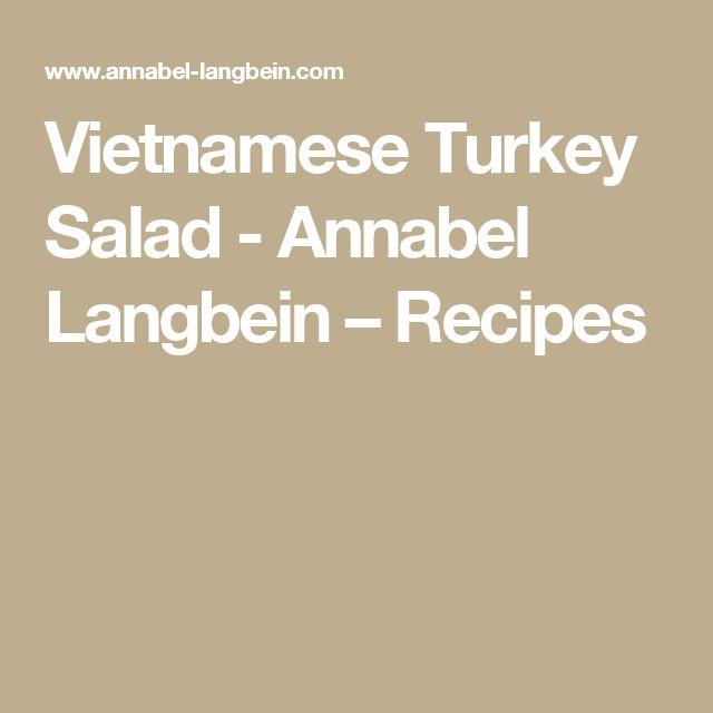 Vietnamese Turkey Salad - Annabel Langbein – Recipes