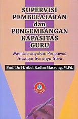 AJIBAYUSTORE  Judul Buku : SUPERVISI PEMBELAJARAN DAN PENGEMBANGAN KAPASITAS GURU Pengarang : Prof. Dr. H. Abd. Kadim Masaong. M. Pd Penerbit : Alfabeta