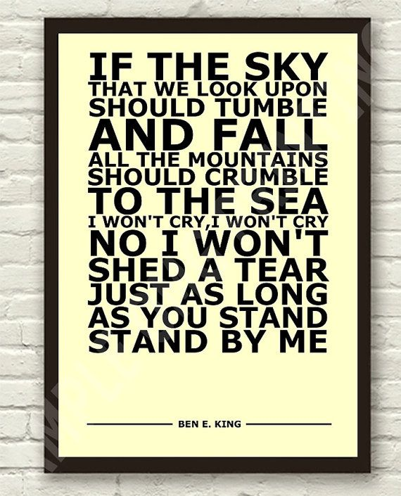 Ben E. King - Stand By Me - Lyric Art Typography Print Poster A4 & A3                                                                                                                                                                                 More