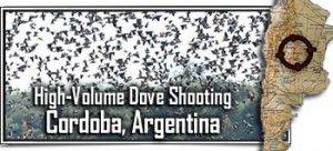 Cordoba, Argentina Dove Hunting - High Volume Dove Shooting