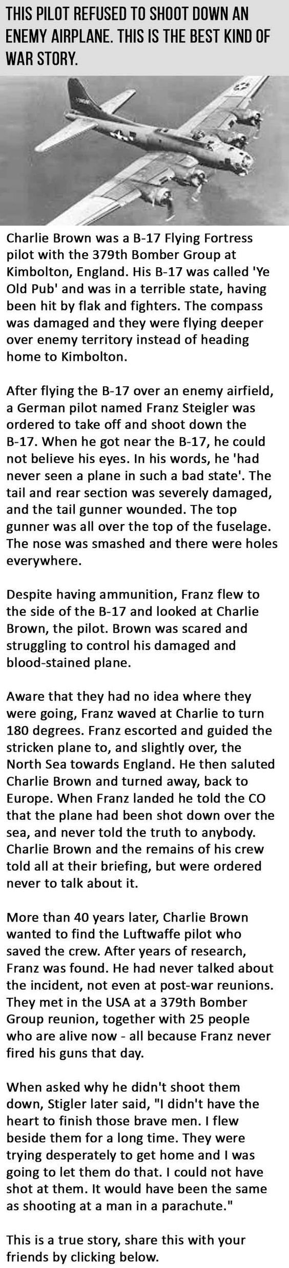 This true war story about one German pilot's willingness to stay his hand instead of firing his weapon kept another pilot alive to tell the most amazing tale.
