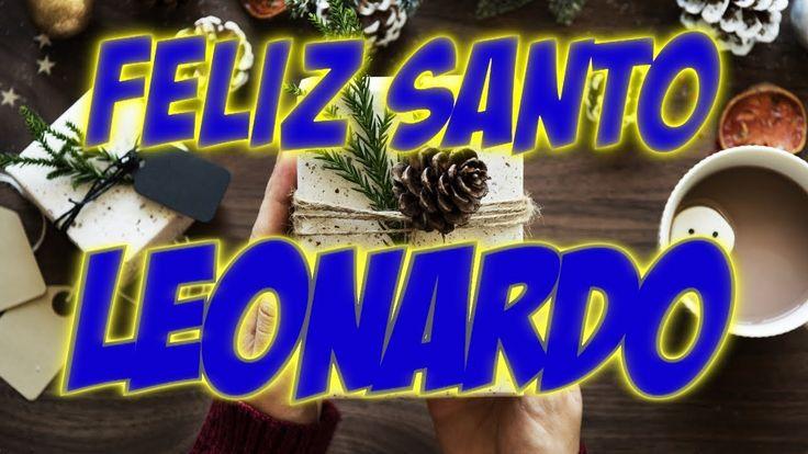 FELIZ SANTO LEONARDO