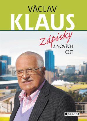 Václav Klaus – Zápisky z nových cest | www.fragment.cz