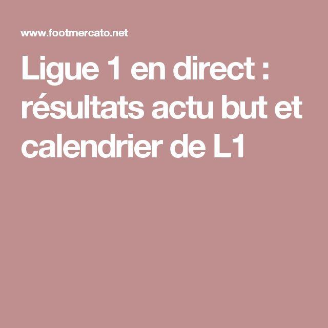 Ligue 1 en direct : résultats actu but et calendrier de L1