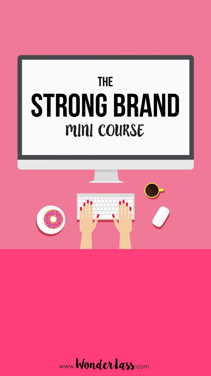 A totally FREE online mini course for bloggers, entrepreneurs and creatives who want a brand that is strong, consistent and TOTALLY AWESOME!