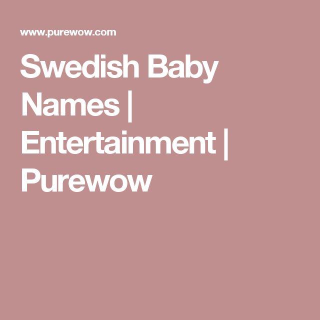 Swedish Baby Names | Entertainment | Purewow