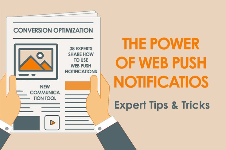 The Power of Web Push Notifications. 38 Experts Share How to use Web Push Notifications! #webpushnotification #infographic