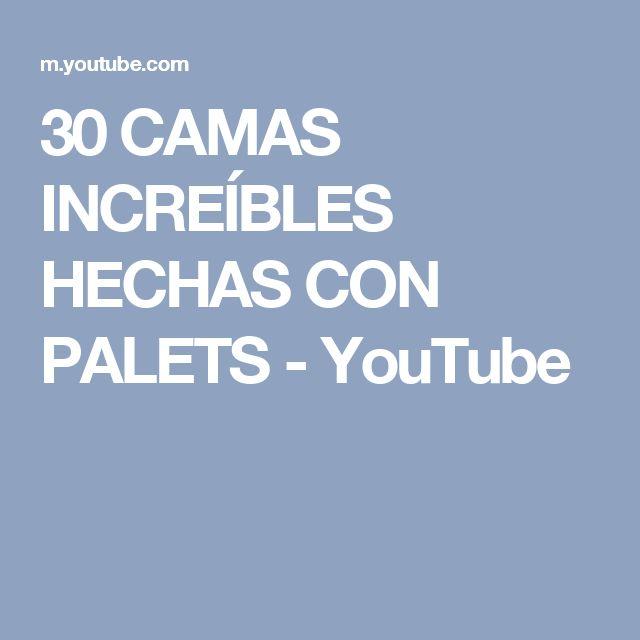 30 CAMAS INCREÍBLES HECHAS CON PALETS - YouTube