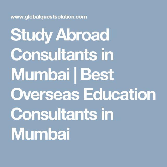 Study Abroad Consultants in Mumbai   Best Overseas Education Consultants in Mumbai