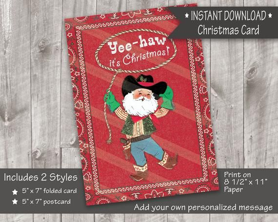 Cowboy Santa With Rope Yee Haw It S Etsy Printable Christmas Cards Christmas Card Pdf Christmas Cards