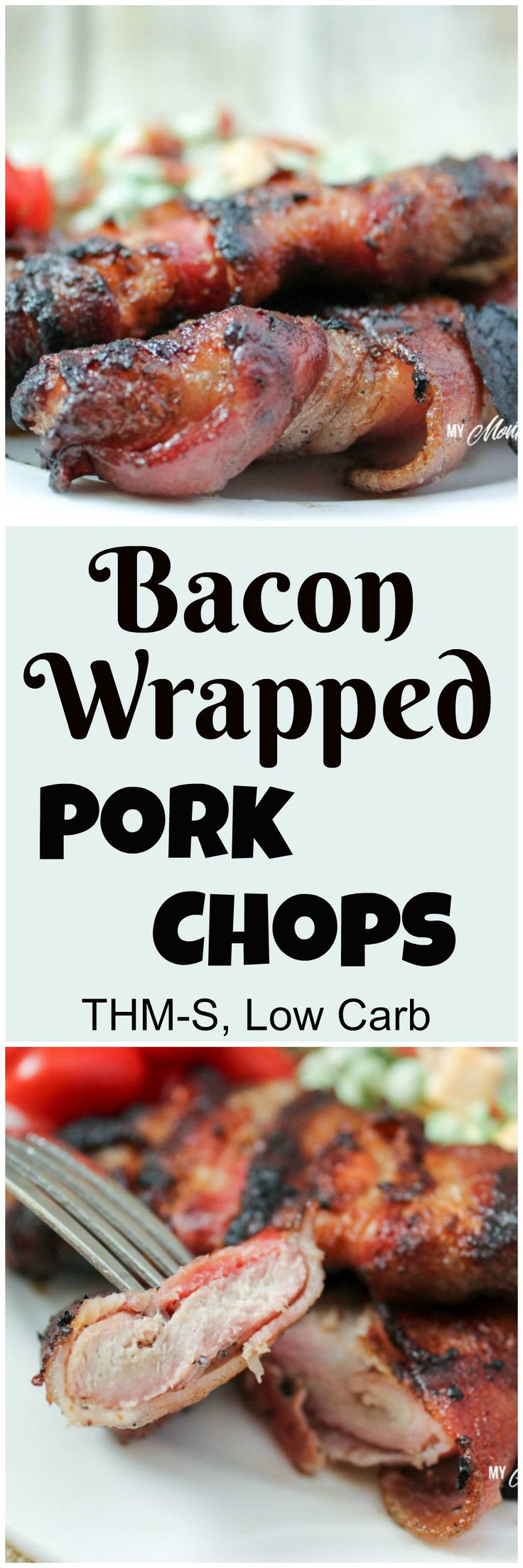 Bacon Wrapped Pork Chops (THM-S, Low Carb)