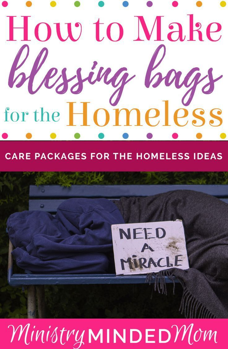 Blessing Bags How To Make Care Packages For The Homeless Blessing Bags Care Package Homeless Care Package List