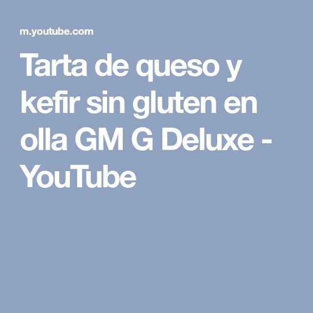 Tarta de queso y kefir sin gluten en olla GM G Deluxe - YouTube