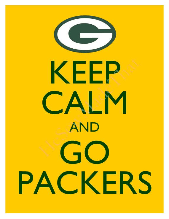 Keep Calm and Go Packers (With images) Pittsburgh