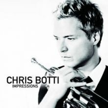 Impressions - Chris Botti, 2012
