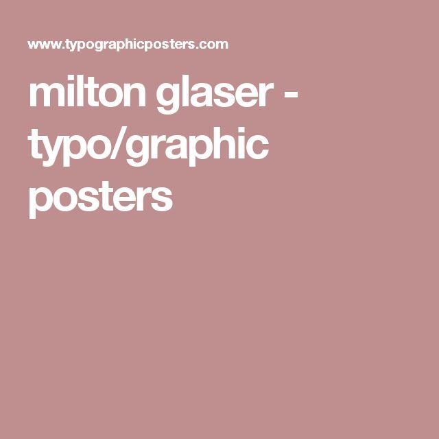 milton glaser - typo/graphic posters