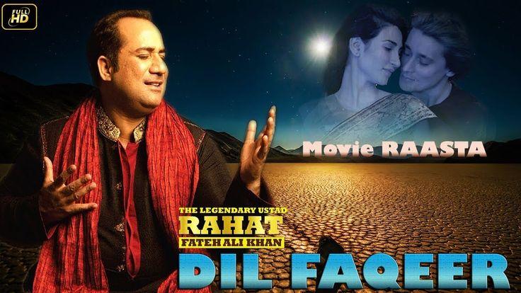 Dil Faqeer ¦ Movie Raasta ¦ Rahat Fateh Ali Khan Romantic Song ¦ Full HD