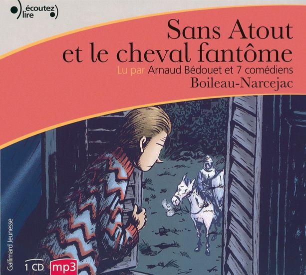Sans Atout et le cheval fantôme (CD MP3 : 3 h) N. éd.