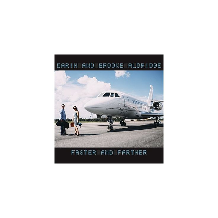 Darin Aldridge & Brooke Aldridge - Faster & Farther (CD)