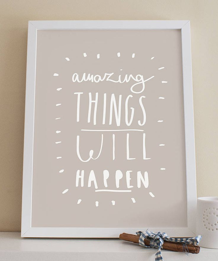 amazing things will happen print by old english company | notonthehighstreet.com